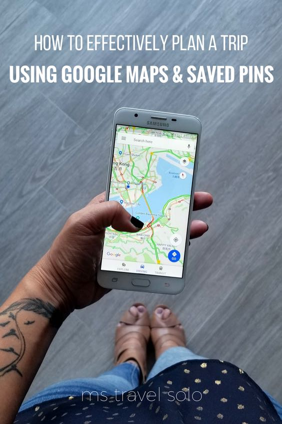 how to effectively plan a trip using google maps and saved pins - ms travel solo