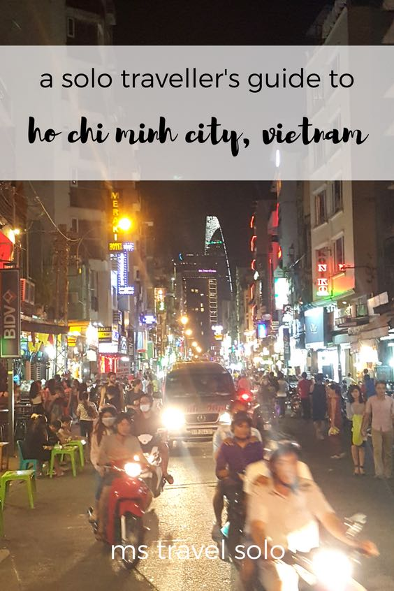 Ho Chi Minh City, the capital city of Vietnam, is a city full of life, lights and people. Experience the organized chaos while trying their delicious cuisine. Check out my solo guide on Ho Chi Minh City and don't forget to pin it on your Pinterest board! #solotravel #vietnam #hochiminhcity #saigon