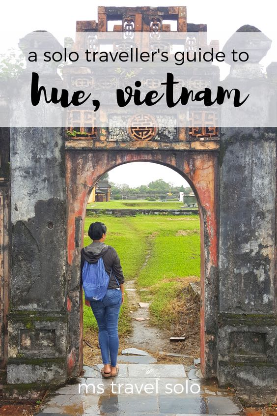 Located in central Vietnam, Hue is a city full of historical monuments and world-class cuisine. You will not regret going to Hue! Check out my solo traveller's guide on Hue, Vietnam. And don't forget to pin it on your Pinterest board. #solotravel #vietnam #hue #solotravelguide